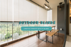 Reasons to choose Outdoor Blinds